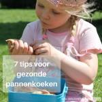 7 tips voor gezonde pannenkoeken